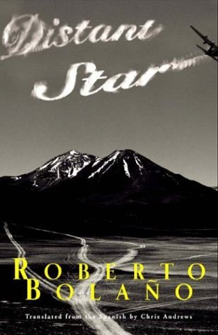 distant star roberto bolano essay The distant star community note includes chapter-by-chapter summary and  analysis, character list, theme list, historical context, author biography and  quizzes.